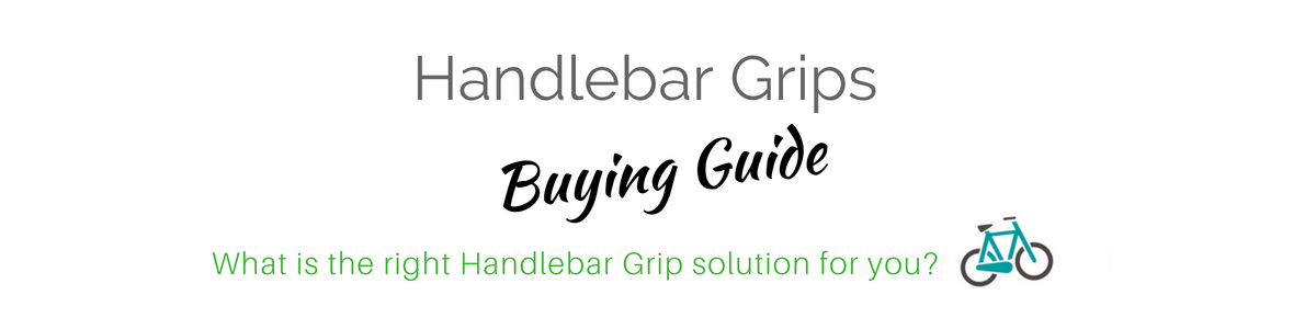 Handlebar Grip Buying Guide