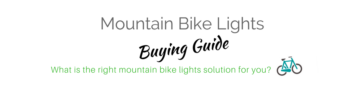 Mountain Bike Lights Buying Guide