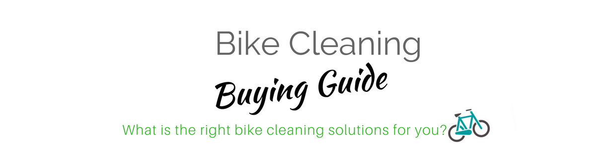 Bike Cleaning Buying Guide